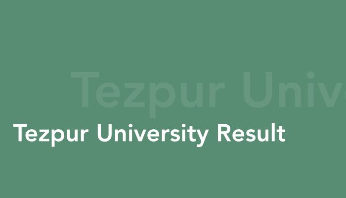 Tezpur University Results